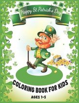 St.Patrick's Day Coloring Book For kids Ages 1-5