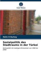 Sozialpolitik des Stadtraums in der Turkei