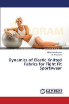 Dynamics of Elastic Knitted Fabrics for Tight Fit Sportswear