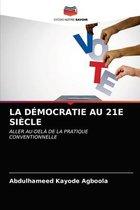 La Democratie Au 21e Siecle