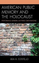 American Public Memory and the Holocaust