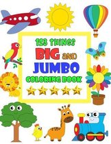 123 Things Big and Jumbo Coloring Book