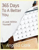 365 Days to A Better Me
