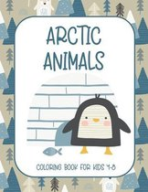 Arctic Animals Coloring Book for Kids 4-8