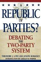 Boek cover A Republic of Parties? van Theodore J. Lowi