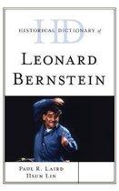 Historical Dictionary of Leonard Bernstein