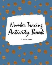 Number Tracing Activity Book for Children (8x10 Coloring Book / Activity Book)