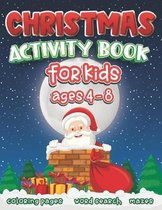 Christmas Activity Book for Kids Ages 4 to 8