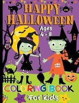 Happy Halloween Coloring Book For Kids Ages 4-8