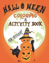 halloween coloring and activity book for toddlers: Halloween Workbooks for Kids and Toddlers, Coloring and Activity Book