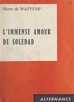 L'immense amour de Soledad