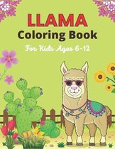 LLAMA Coloring Book For Kids Ages 6-12