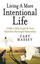 Living A More Intentional Life