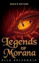 Legends of Morana: Drax's Return