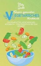 Super Gesundes Vegetarisches Kochbuch