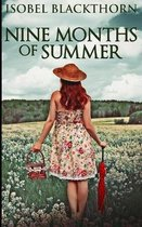 Nine Months Of Summer