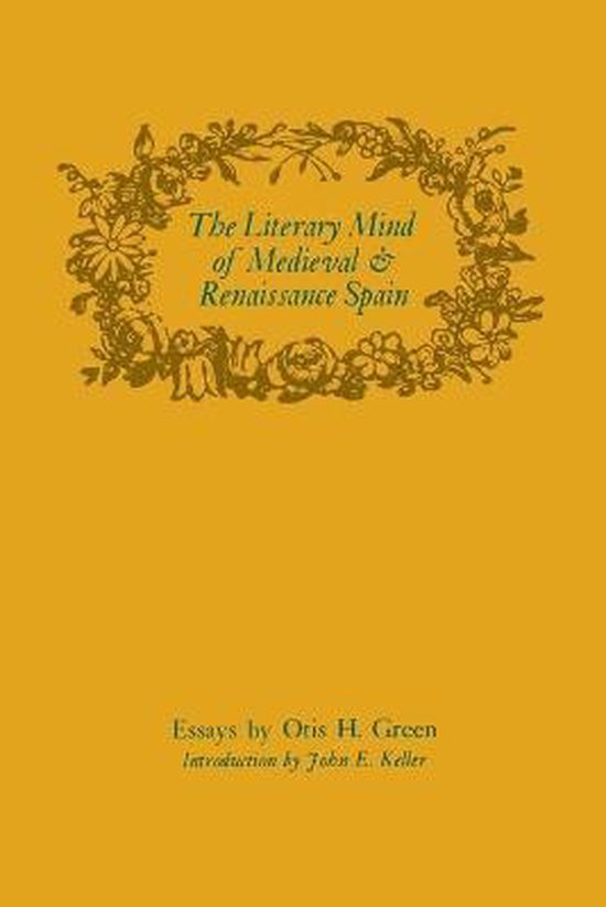 The Literary Mind of Medieval and Renaissance Spain