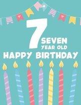 7 Seven Year Old Happy Birthday