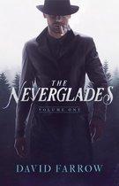 The Neverglades: Volume One