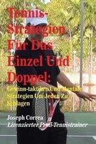 Tennis-Strategien Fur Das Einzel Und Doppel