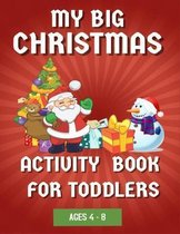 My Big Christmas Activity Book For Toddlers