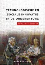 De organisatie van zorg  -   Technologische en sociale innovatie in de ouderenzorg.
