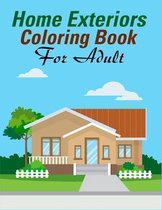 Home Exteriors Coloring Book For Adults