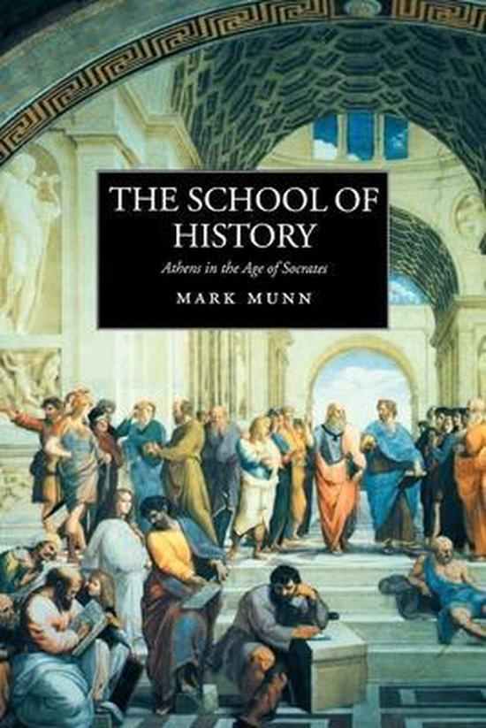 Boek cover The School of History van Mark H. Munn (Paperback)