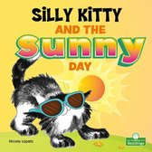 Silly Kitty and the Sunny Day