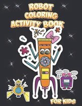 Robot Coloring Activity Book for Kids