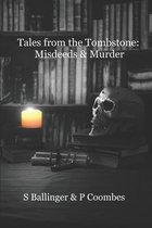 Tales from the Tombstone