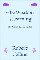 The Wisdom of Learning