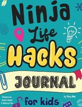 Ninja Life Hacks Journal for Kids