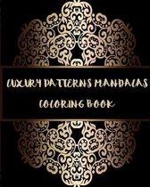 Luxury Patterns Mandalas Coloring Book