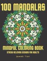 100 Mandalas Mindful Coloring Book