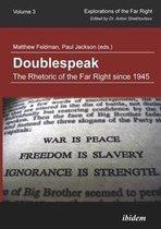 Doublespeak - The Rhetoric of the Far Right Since 1945