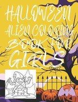 Halloween Alien Coloring Book for Girls