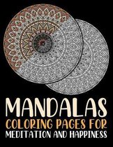 Mandalas Coloring Pages For Meditation And Happiness