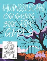 Halloween Scary Coloring Book for Girls