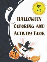 Halloween Coloring and Activity Book Ages 4-8