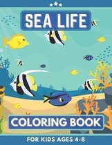 Sea Life Coloring Book For Kids ages 4-8