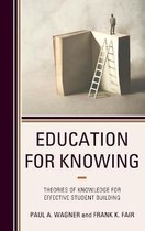 Education for Knowing