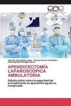 Apendicectomia Laparoscopica Ambulatoria
