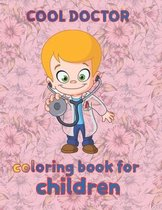 cool doctor coloring book for children