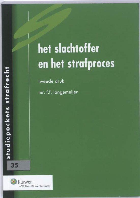 Studiepocket strafrecht / 35 Het slachtoffer en het strafproces - F.F. Langemeijer |