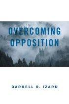 Overcoming Opposition