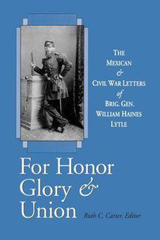 Boek cover For Honor, Glory, and Union van William Haines Lytle (Onbekend)