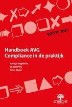 Handboek AVG Compliance in de praktijk - editie 2021