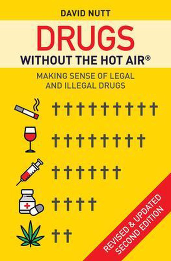 Boek cover Drugs without the hot air van David Nutt (Paperback)