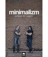 Fields Millburn, J: Minimalizm